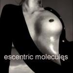 escentric molecules escentric 01